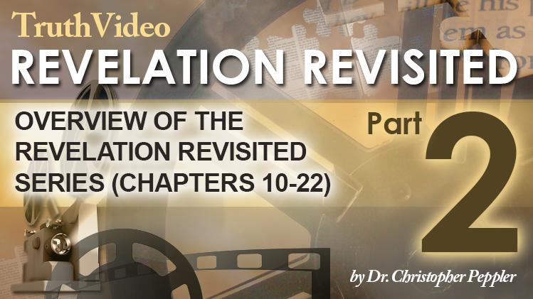 Revelation Revisited Summary